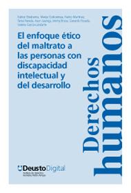 El enfoque ético del maltrato a las personas con discapacidad intelectual y del desarrollo