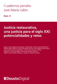 Justicia restaurativa, una justicia para el siglo XXI