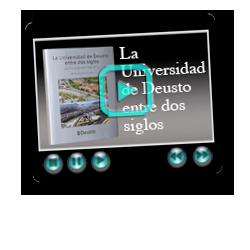 «La Universidad de Deusto entre dos siglos» en vídeo