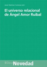 El universo relacional de Angel Amor Ruibal