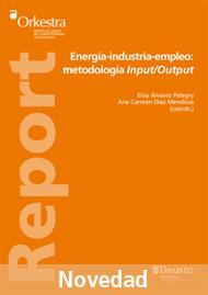 Energía-Industria-Empleo: metodología Input/Output
